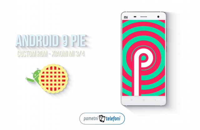 Android 9 Pie je stigao za Xiaomi Mi 3, Mi 4 i Redmi 4X kroz Custom ROM!