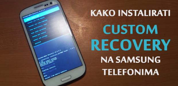 Kako instalirati i koristiti recovery na Samsung telefonima? (VIDEO)