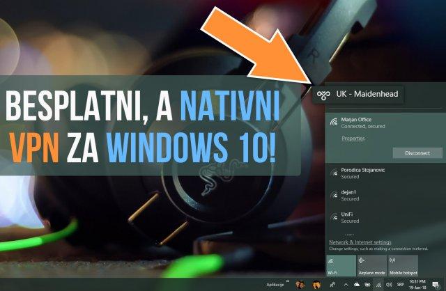 Kako podesiti besplatan, nativni VPN na Windows 10 uređaju?