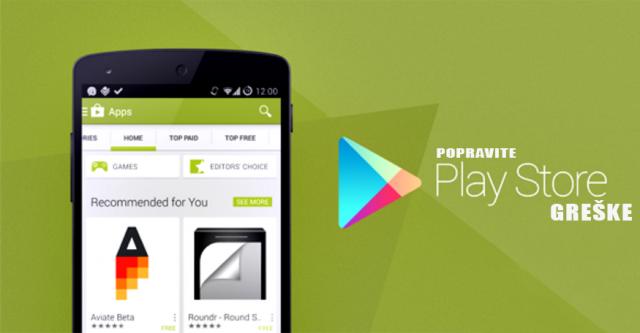 Kako rešiti problem sa Google Play prodavnicom i Google Play uslugama?