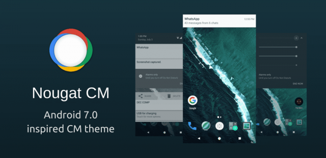 Preuzmite Android 7.0 Nougat inspirsanu temu za CM 12.1 ili CM 13! (VIDEO)