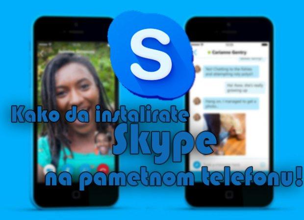 Kako instalirati Skype na telefon? (VIDEO)