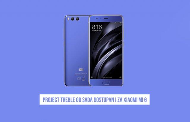 Xiaomi Mi 6 se pridružuje listi Project Treble kompatabilnih telefona!